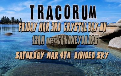 Tracorum in Lake Tahoe Mar 3rd and 4th
